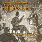 2nd South Carolina String Band - In High Cotton