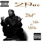 2Pac - Beef War And Words (Bootleg)