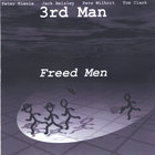 3rd Man - Freed Men