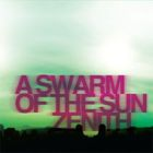 A Swarm Of The Sun - Zenith