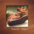 Acappella - Travelin' Shoes
