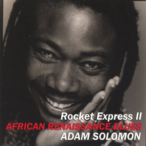 """Rocket Express II "" African Renaissance Blues"