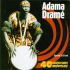 Adama Drame - 40Th Anniversary CD1