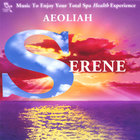 Aeoliah - SERENE: Music for Spas