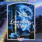 Aeoliah - Love In The Wind