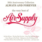 Always And Forever: The Very Best Of Air Supply