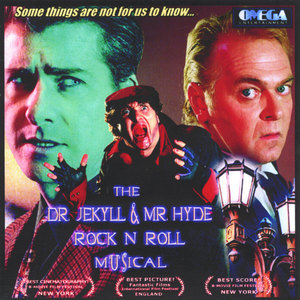 The Dr. Jekyll and Mr. Hyde Rock 'N Roll Musical