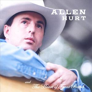 Allen Hurt And The Heart of Texas Band