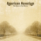 American Aquarium - The Bible and The Bottle