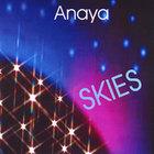 Anaya - Skies