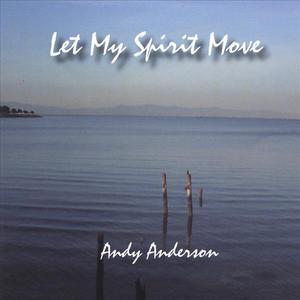 Let My Spirit Move