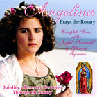 Angelina - Angelina Prays the Rosary
