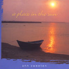 Ann Sweeten - A Place in the Sun