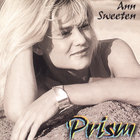 Ann Sweeten - Prism