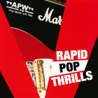 Anthemic Pop Wonder - Rapid Pop Thrills