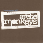 Arctic Monkeys - Five Minutes With Arctic Monkeys (EP)