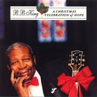 B.B. King - A Christmas Celebration Of Hope