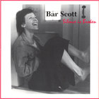 Bar Scott - Silence is Broken