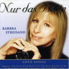 Barbra Streisand - Nur Das Beste-Love Songs
