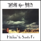 Before the Rain - Hitchin&#039; to Santa Fe
