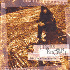 Bernie Chiaravalle - Life As We Know It
