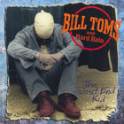 Bill Toms and Hard Rain - The West End Kid