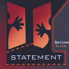 Bjørn Lynne - Statement