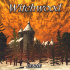 Bjørn Lynne - Witchwood
