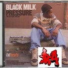 Black Milk - Pressure (The Official Mix CD)