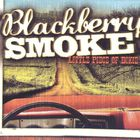 Blackberry Smoke - Little Piece Of Dixie