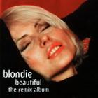 Blondie - Beautiful (The Remix Album)