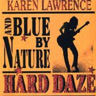 Blue By Nature - Hard Daze