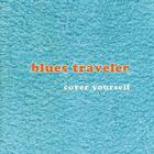 Blues Traveler - Cover Yourself