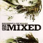 Bob Marley & the Wailers - Remixed and Unmixed CD1