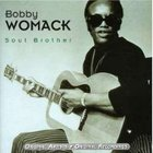 Bobby Womack - Soul Brother