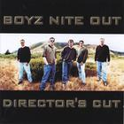 Boyz Nite Out - Director's Cut