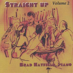 """Straight Up - Volume 2"" Jazz and Cocktails"