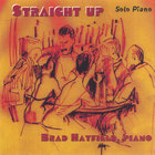 "Brad Hatfield - ""Straight Up"" Solo Piano"