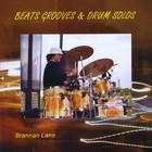 Brannan Lane - Beats Grooves & Drum Solos