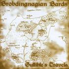 Brobdingnagian Bards - Gullible's Travels