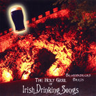 Brobdingnagian Bards - The Holy Grail of Irish Drinking Songs