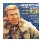 Buck Owens - It Takes People Like You To Make People Like Me (Remastered 1997)