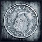 Bulletboys - 10C Billionaire