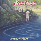 Cantiga - The Otter's Pool