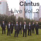 Cantus - Live Volume Two
