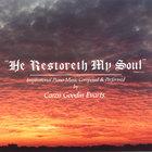 Caren Goodin Evarts - He Restoreth My Soul
