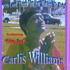 Carlis Williams - Oh Lord, Thank You For Making Me Holy