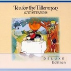 Tea For The Tillerman CD1