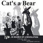 Cat's A Bear - Tito: In Search of a Revolution