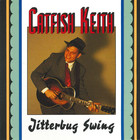Catfish Keith - Jitterbug Swing